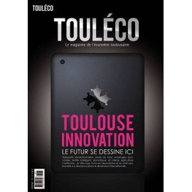 ToulÉco le Mag n°15 - Toulouse Innovation