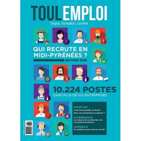 ToulEmploi - Qui recrute en Midi-Pyrénées ? édition 2015