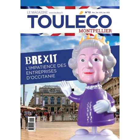 ToulÉco n°12 Montpellier le Mag - Brexit, l'impatience des entreprises d'Occitanie