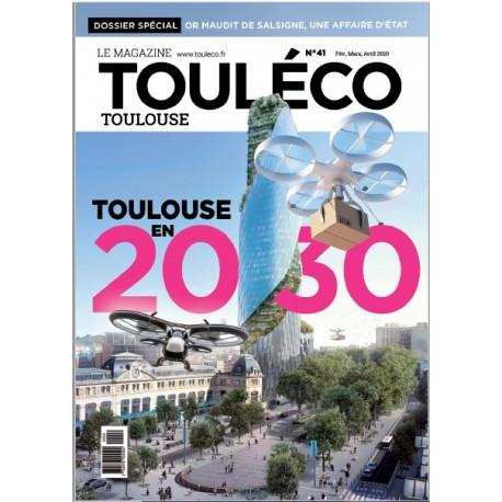 ToulÉco n°41 le Mag - Toulouse en 2030