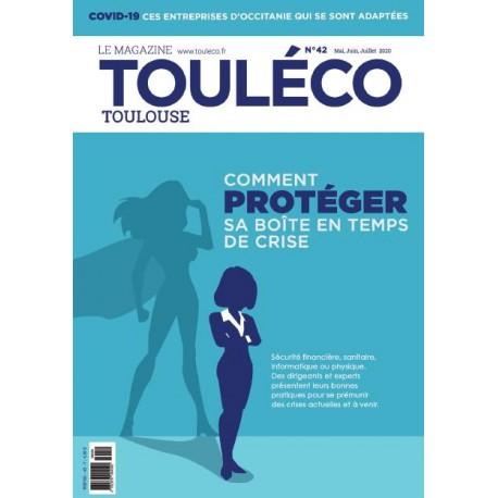 ToulÉco n°42 le Mag - Comment protéger sa boîte en temps de crise ?