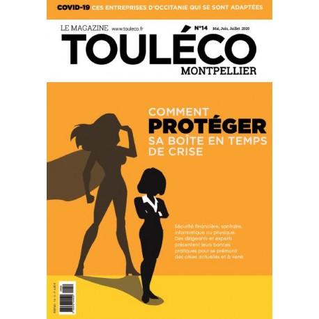 ToulÉco n°14 Montpellier le Mag - Comment protéger sa boîte en temps de crise ?