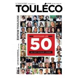 ToulÉco n°43 le Mag - Occitanie, les 50 qui ont marqué l'année