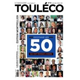 ToulÉco n°15 Montpellier le Mag - Occitanie, les 50 qui ont marqué l'année