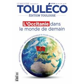 ToulÉco n°44 le Mag - L'Occitanie dans le monde de demain