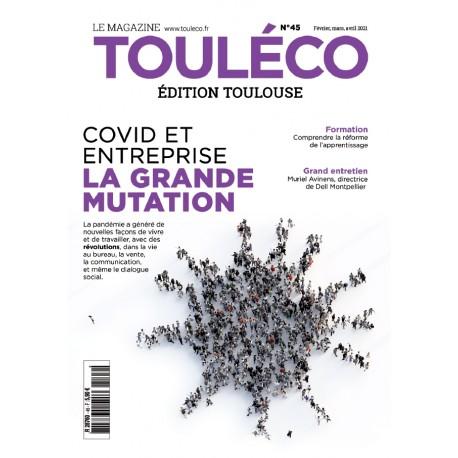 ToulÉco n°45 le Mag - Covid et entreprise : la grande mutation