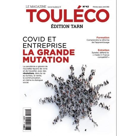 ToulÉco Tarn n°42 le Mag - Covid et entreprise : la grande mutation