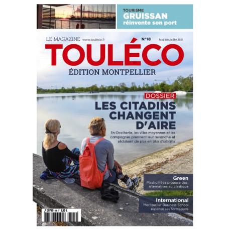 ToulÉco n°18 Montpellier le Mag - Spécial attractivité du territoire