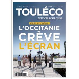 ToulÉco n°47 le Mag - L'Occitanie crève l'écran