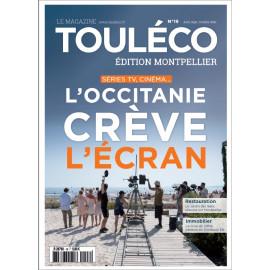 ToulÉco n°19 Montpellier le Mag - L'Occitanie crève l'écran