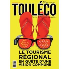 ToulÉco le Mag n°23 Spécial Tourisme régional