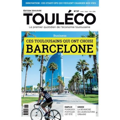 Touléco n°27 le Mag - Ces Toulousains qui ont choisi Barcelone