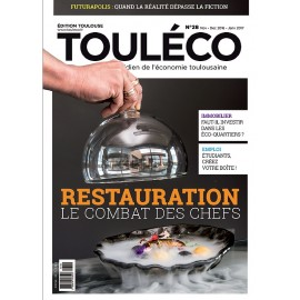 ToulÉco n°28 le Mag - Restauration : le Combat des chefs