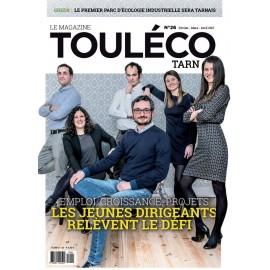 TouLéco Tarn n° 26 Le Mag - Emploi, croissance, projets ILS RELÈVENT LE DÉFI !
