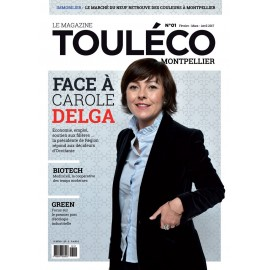 ToulÉco Montpellier n° 01 le Mag - Carole Delga le face à face