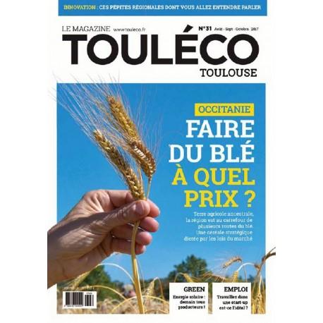ToulÉco n°31 le Mag - Occitanie Faire du blé à quel prix