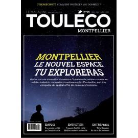 ToulÉco Montpellier n°06 le Mag - Montpellier à la conquête du Nouvel Espace