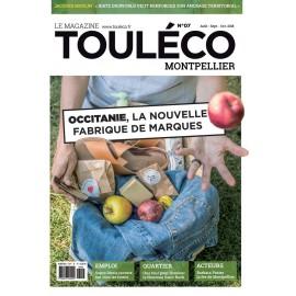 ToulÉco Montpellier n°07 le Mag - Occitanie, la nouvelle fabrique de marques