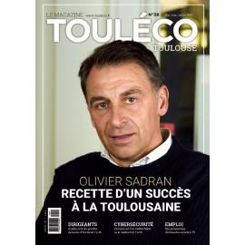 ToulÉco n°38 le Mag - Olivier Sadran, Recette d'un succès à la toulousaine