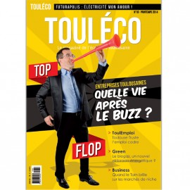 ToulÉco le Mag n°18 - Top Flop - EPUISE- Disponible en Version numérique