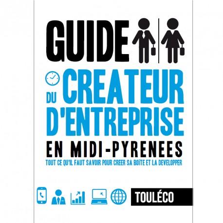 Guide du créateur d'entreprise de Midi-Pyrénées