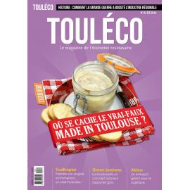 ToulÉco le Mag n°19 Où se cache le vrai-faux Made in Toulouse?